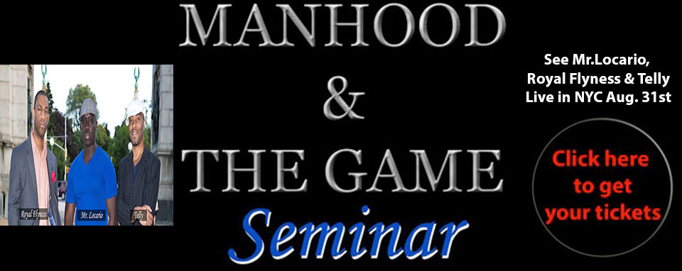 "Click Here To Get Tickets For ""Manhood & The Game Seminar"""