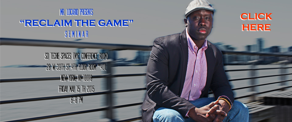 "Mr. Locario's ""Reclaim The Game"" Seminar. Get Your Tickets Here"