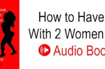 How to Have Sex With 2 Women a Day Audio Book