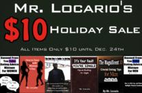Mr. Locario's $10 Holiday Sale